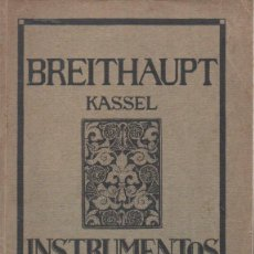Libros antiguos: BREITHAUPT KASSEL - INSTRUMENTOS DE GEODESIA (C. 1915). Lote 145524550