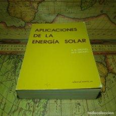 Libros antiguos: APLICACIONES DE LA ENERGÍA SOLAR. A.B. MEINEL-M.P. MEINEL. EDITORIAL REVERTÉ 1982.. Lote 145586566