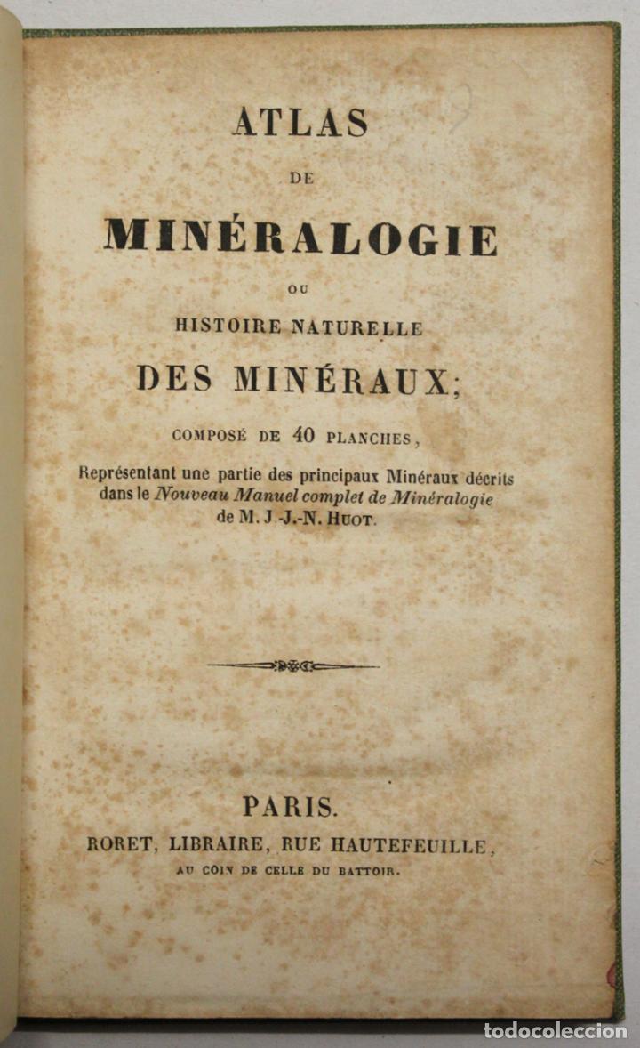 ATLAS DE MINÉRALOGIE OU HISTOIRE NATURELLE DES MINÉRAUX... (Libros Antiguos, Raros y Curiosos - Ciencias, Manuales y Oficios - Paleontología y Geología)