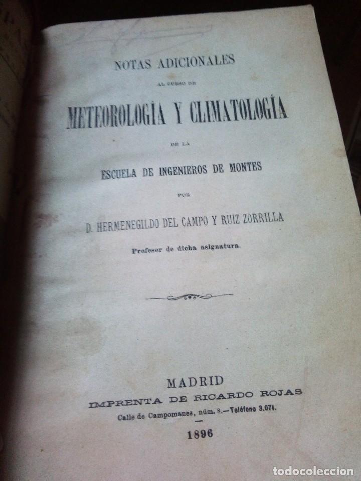 NOTAS ACIDIONALES AL CURSO DE METEOROLOGIA Y CLIMATOLOGIA ESCUELA DE INGENIEROS DE MONTES 1896, RARO (Libros Antiguos, Raros y Curiosos - Ciencias, Manuales y Oficios - Física, Química y Matemáticas)