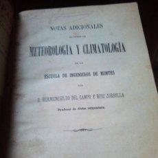 Libros antiguos: NOTAS ACIDIONALES AL CURSO DE METEOROLOGIA Y CLIMATOLOGIA ESCUELA DE INGENIEROS DE MONTES 1896, RARO. Lote 145908822