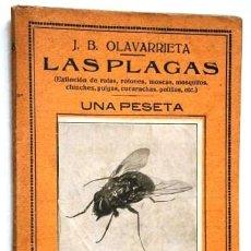 Libros antiguos: LAS PLAGAS POR J. B. OLAVARRIETA DE ED. LIBRERÍA BERGUA EN AVILA S/F . Lote 146016794
