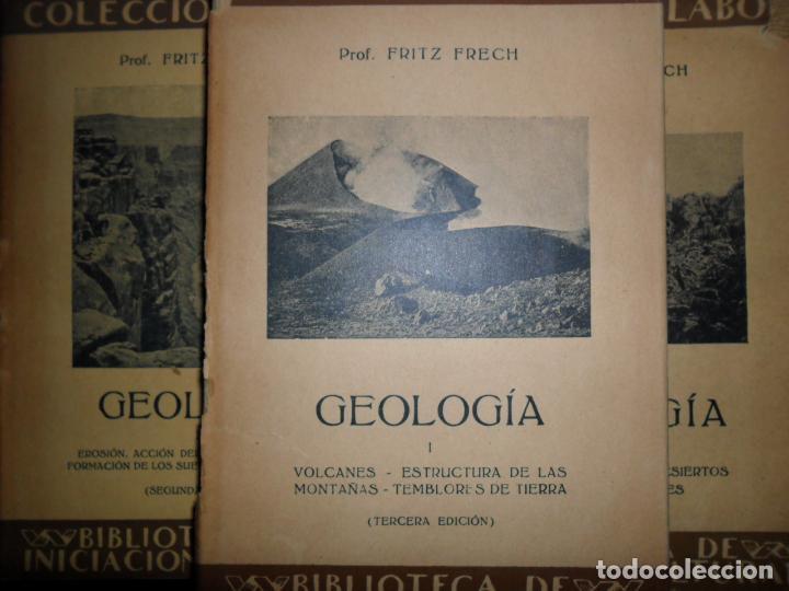 GEOLOGÍA, FRITZ FRECH, 3 TOMOS, COMPLETA, ED. LABOR, 1930-36 (Libros Antiguos, Raros y Curiosos - Ciencias, Manuales y Oficios - Paleontología y Geología)
