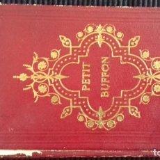 Libros antiguos: PETIT BUFFON DE LA JEUNESSE. 1892. Lote 146248502