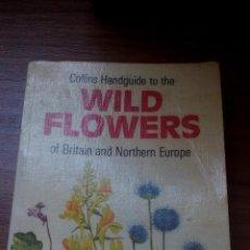 Libros antiguos: WILD FLOWERS - GUIA DE FLORES (LIBRO EN INGLES) ---------ZXY. Lote 146718602