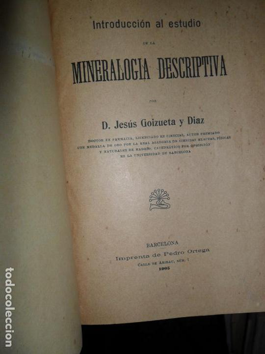 MINERALOGÍA DESCRIPTIVA, JESÚS GOIZUETA, 1905 (Libros Antiguos, Raros y Curiosos - Ciencias, Manuales y Oficios - Paleontología y Geología)