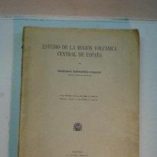 Libros antiguos: FRANCISCO HERNÁNDEZ PACHECO: ESTUDIO DE LA REGIÓN VOLCÁNICA CENTRAL DE ESPAÑA (1932). Lote 146874002