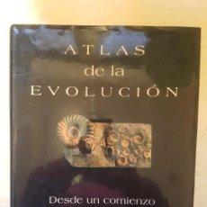 Libros antiguos: ATLAS DE LA EVOLUCIÓN. DESDE UN COMIENZO TAN SENCILLO. PHILIP WHITFIELD. DEBATE. Lote 147165218