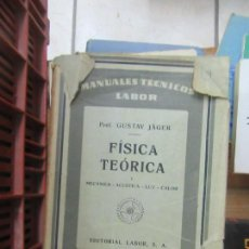 Libros antiguos: LIBRO FÍSICA TEÓRICA I GUSTAV JÄGER 1930 LABOR L-809-1030. Lote 147366830