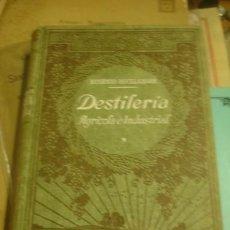 Libros antiguos: DESTILERIA AGRICOLA E INDUSTRIAL EUGENIO BOULLANGER - PORTAL DEL COL·LECCIONISTA *****. Lote 147458946