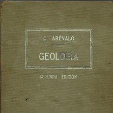 Libros antiguos: GEOLOGÍA, POR CELSO ARÉVALO. AÑO 1916. (10.2). Lote 147493398
