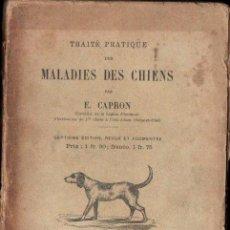 Libros antiguos: CAPRON : MALADIES DES CHIENS (PARIS, C. 1880) ENFERNEDADES DE LOS PERROS. Lote 147597450