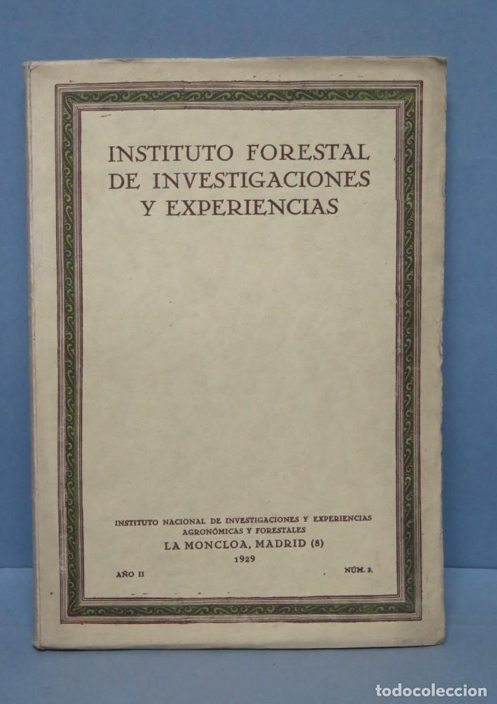 1929.- INSTITUTO FORESTAL DE INVESTIGACIONES Y EXPERIENCIAS. AÑO II. Nº 3 (Libros Antiguos, Raros y Curiosos - Ciencias, Manuales y Oficios - Bilogía y Botánica)