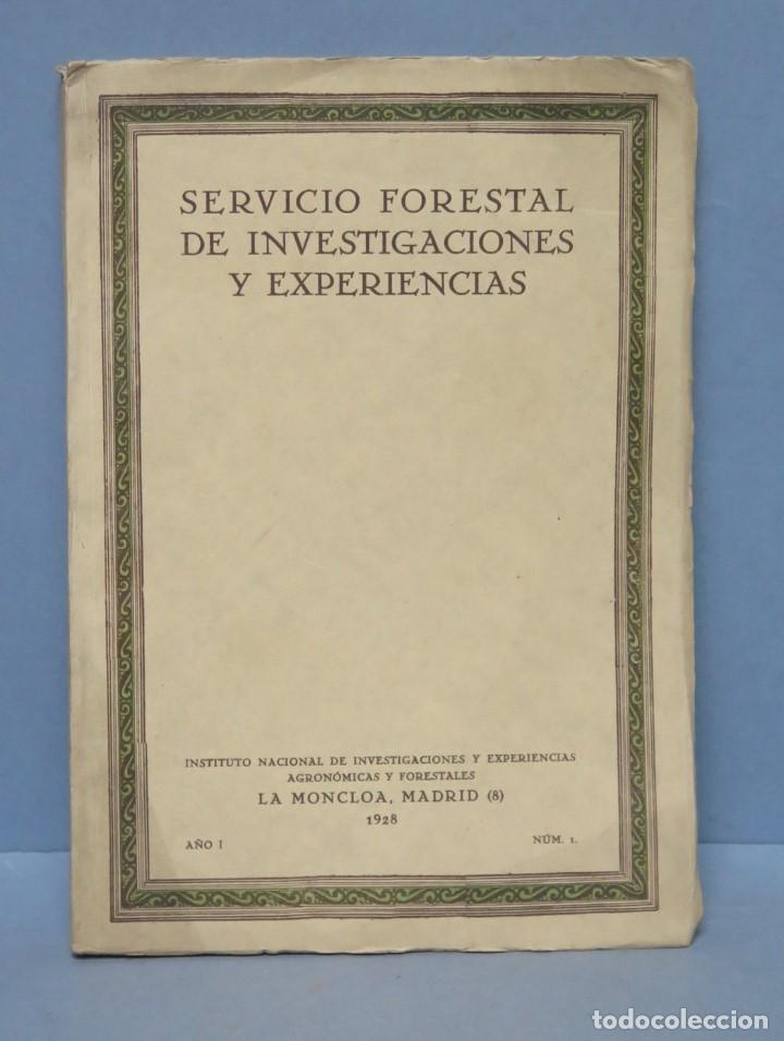 1928.- SERVICIO FORESTAL DE INVESTIGACIONES Y EXPERIENCIAS. AÑO I. Nº1 (Libros Antiguos, Raros y Curiosos - Ciencias, Manuales y Oficios - Bilogía y Botánica)