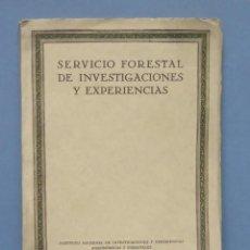 Libros antiguos: 1928.- SERVICIO FORESTAL DE INVESTIGACIONES Y EXPERIENCIAS. AÑO I. Nº1. Lote 147598050