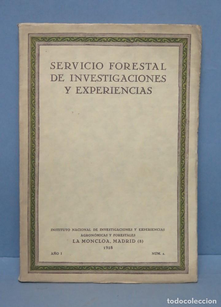 1928.- SERVICIO FORESTAL DE INVESTIGACIONES Y EXPERIENCIAS. AÑO I. Nº3 (Libros Antiguos, Raros y Curiosos - Ciencias, Manuales y Oficios - Bilogía y Botánica)