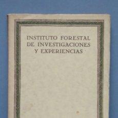 Libros antiguos: 1929.- INSTITUTO FORESTAL DE INVESTIGACIONES FORESTALES. AÑO II. Nº4. Lote 147760486