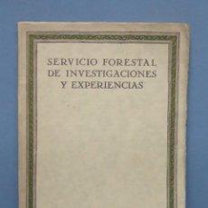 Libros antiguos: 1928.- SERVICIO FORESTAL DE INVESTEGACIONES Y EXPERIENCIAS. AÑO I. Nº2. Lote 147760878