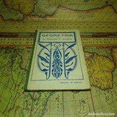 Libros antiguos: GEOMETRÍA. D. VICTORIANO F. ASCARZA. EL MAGISTERIO ESPAÑOL, MADRID 1922.. Lote 147891802