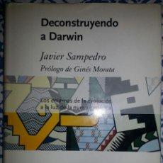 Libros antiguos: DECONSTRUYENDO A DARWIN DE JAVIER SAMPEDRO. Lote 147977590