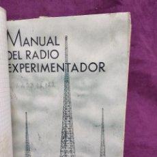 Libros antiguos: 1939, MANUAL DEL RADIO EXPERIMENTADOR, AGUSTÍN RIU, BARCELONA. Lote 148340198