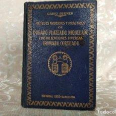 Libros antiguos: DORADO, PLATEADO, NIQUELADO, CROMADO Y METALIZACIONES DIVERSAS, D. RUBNER, OSSÓ, BARCELONA, 1945. Lote 148354226