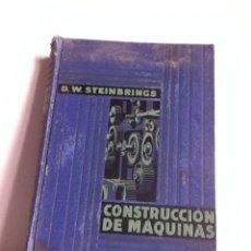 Libros antiguos: CONSTRUCCIÓN DE MÁQUINA 1929. D.W. STEINBRINGS. Lote 148545416