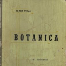 Libros antiguos: JORGE VIDAL, BOTÁNICA. Lote 137516122