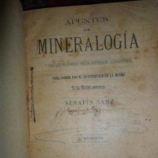 Libros antiguos: APUNTES DE MINERALOGÍA, SERAFÍN SANZ, GRANADA, 1897. Lote 150253078