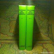 Libros antiguos: TRATADO DEL MEDIO AMBIENTE. TOMOS I Y II. VVAA. FELIPE RUZA TARRÍO. LAFER 1984.. Lote 150357554