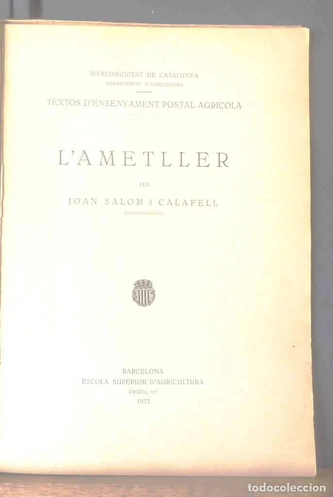 CONREU DE L'AMETLLER JOAN SALOM I CALAFELL 1923 MANCOMUNITAT DE CATALUNYA, ESCOLA SUP D'AGRICULTURA (Libros Antiguos, Raros y Curiosos - Ciencias, Manuales y Oficios - Biología y Botánica)