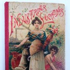 Libros antiguos: INDUSTRIAS LUCRATIVAS.GUSANOS DE SEDA. EDT. SATURNINO CALLEJA. MADRID 1902. M. RODRÍGUEZ-NAVAS.. Lote 150777462
