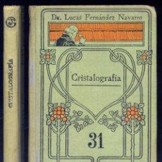 """Libros antiguos: FERNÁNDEZ, LUCAS. CRISTALOGRAFÍA. (HACIA 1919) (""""MANUALES GALLACH"""").. Lote 150937318"""