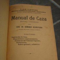 Libros antiguos: ANTIGUO MANUAL DE CAZA POR JOSE DE DOMINGO BERASTEGUI 1908. Lote 151100878