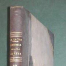 Libros antiguos: SAGRA, RAMÓN DE LA: HISTORIA FISICA, POLITICA Y NATURAL DE LA ISLA DE CUBA. TOMO X: BOTÁNICA. Lote 151121190