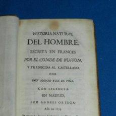 Libros antiguos: (MF) ALONSO RUIZ DE PIÑA- HISTORIA NATURAL ESCRITA EN FRANCES POR EL CONDE DE BUFFON , MADRID 1773. Lote 151294582