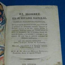 Libros antiguos: (MF) FR ATILANO DEHAXO SOLORZANO - EL HOMBRE EN SU ESTADO NATURAL CARTAS FILOSOFICA POLITICAS 1819. Lote 151295350