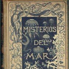 Libros antiguos: LOS MISTERIOS DEL MAR. MANUEL ARANDA Y SANJUAN (COMPILADOR).. Lote 151403494