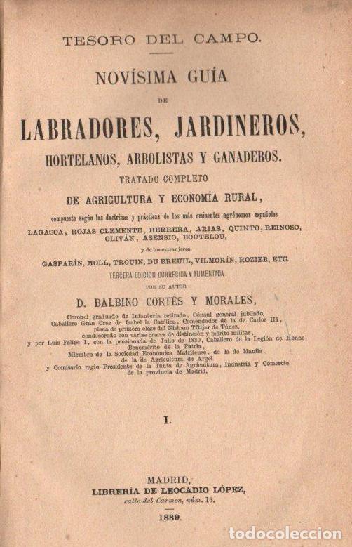 Libros antiguos: BALBINO CORTÉS Y MORALES : TESORO DEL CAMPO (LEOCADIO LÓPEZ, 1889) DOS TOMOS - Foto 2 - 151408622
