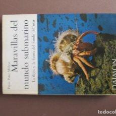 Libros antiguos: MARAVILLAS DEL MUNDO SUBMARINO. FRANZ PETER MOHRES. LGG16421. Lote 151488654