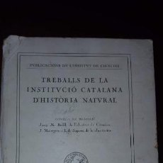 Libros antiguos: TREBALLS DE LA INSTITUCIÓ CATALANA D´HISTÒRIA NATURAL - 1916. Lote 151580034