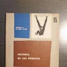 Libros antiguos: HISTORIA DE LOS PRIMATES. Lote 151880086
