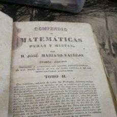 Libros antiguos: COMPENDIO DE MATEMATICAS PURAS Y MISTAS. 1840.TOMO 2. Lote 151968433