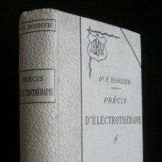 Libros antiguos: 1897 - RARO MANUAL DE ELECTROTERAPIA - ILUSTRADO, 146 GRABADOS - ELECTROTHÉRAPIE. GALVANISATION. Lote 152048518