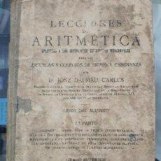 Libros antiguos: LECCIONES DE ARITMÉTICA PARTE 2 . Lote 152089650