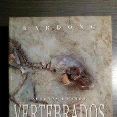 Libros antiguos: VERTEBRADOS. ANATOMÍA COMPARADA, FUNCIÓN Y EVOLUCIÓN. Lote 152213470