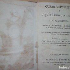 Libros antiguos: DICCIONARIO UNIVERSAL DE AGRICULTURA, AÑO 1.797, TOMO 1.. Lote 152221130