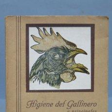 Libros antiguos: HIGIENE DEL GALLINERO Y PRINCIPALES ENFERMEDADES DE LAS GALLINAS. ARENYS DE MAR . Lote 152429478