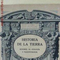 Libros antiguos: HISTORIA DE LA TIERRA - ED. SEIX BARRAL HERMS - AÑO 1934 . Lote 152480874