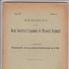 Libros antiguos: MEMORIAS DE LA REAL SOCIEDAD ESPAÑOLA DE HISTORIA NATURAL, PLANTAS HERBORIZADAS EN EL RIF, INTONSO. Lote 152493190